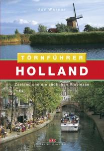 Holland - Zeeland und die südlichen Provinzen