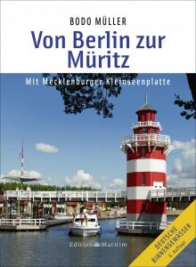 Von Berlin zur Müritz von Bodo Müller